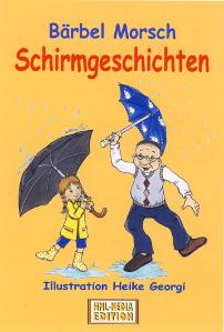 Schirmgeschichten - von Bärbel Morsch
